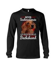 Never Underestimate an old woman Dachshund shirt Long Sleeve Tee thumbnail