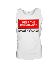 Keep the immigrants deport the racists shirt Unisex Tank thumbnail