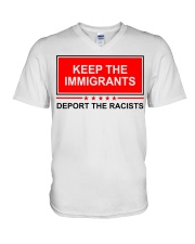 Keep the immigrants deport the racists shirt V-Neck T-Shirt thumbnail