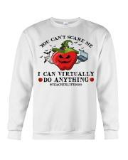 Teacher you cant scare me I can virtually do Crewneck Sweatshirt thumbnail