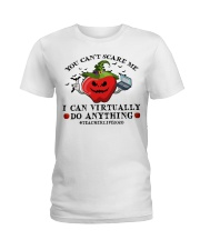Teacher you cant scare me I can virtually do Ladies T-Shirt thumbnail