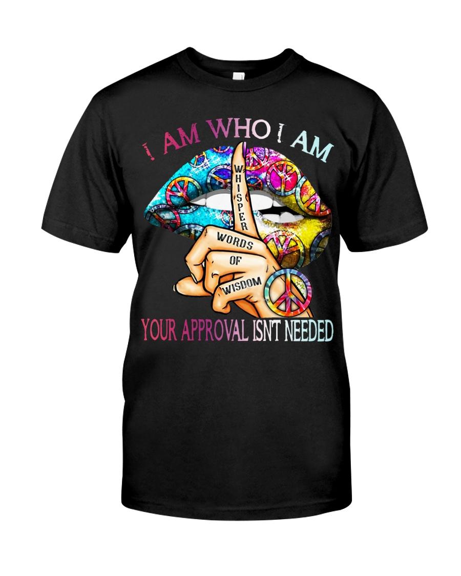 Lips Peace Whisper words of wisdom I am who I am  Classic T-Shirt