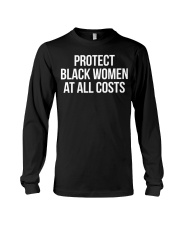Protect Black Women At All Costs  Long Sleeve Tee thumbnail