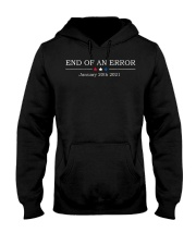 End of an error January 20th 2021 vintage shirt Hooded Sweatshirt thumbnail