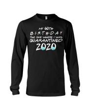 My 60th birthday the one where I was quarantined Long Sleeve Tee thumbnail