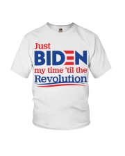 Just biden my time 'til the revolution T-shirt Youth T-Shirt thumbnail