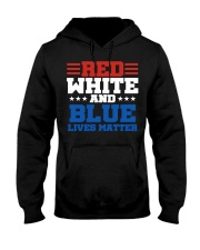 Red white and blue lives matter shirt Hooded Sweatshirt tile