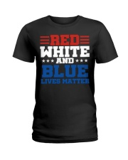 Red white and blue lives matter shirt Ladies T-Shirt thumbnail