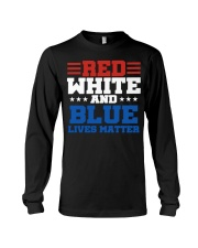 Red white and blue lives matter shirt Long Sleeve Tee tile