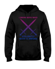 LGBT I swing both ways violently with an Sword  Hooded Sweatshirt thumbnail