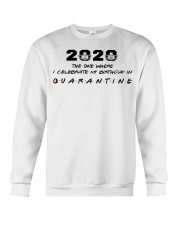 2020 the one where I celebrate my birthday in  Crewneck Sweatshirt thumbnail