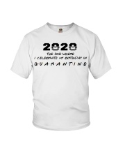 2020 the one where I celebrate my birthday in  Youth T-Shirt thumbnail