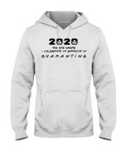 2020 the one where I celebrate my birthday in  Hooded Sweatshirt thumbnail