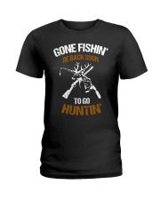 Gone fishing' be back soon to go hunting shirt Ladies T-Shirt thumbnail