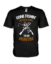 Gone fishing' be back soon to go hunting shirt V-Neck T-Shirt thumbnail