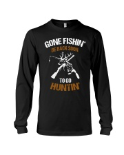 Gone fishing' be back soon to go hunting shirt Long Sleeve Tee thumbnail