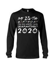 My 25th birthday the one where I was quarantined  Long Sleeve Tee thumbnail
