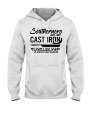 Southerners are like cast iron we don't get Hooded Sweatshirt thumbnail