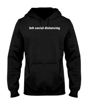 Brb social distancing shirt Hooded Sweatshirt thumbnail