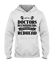 Out of doctors recommend never piss off a redhead Hooded Sweatshirt thumbnail