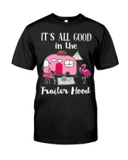 Flamingos Camping It's all good in the trailer  Classic T-Shirt front