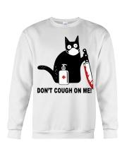 Black cat knife don't cough on me shirt Crewneck Sweatshirt thumbnail