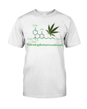 Tetrahydrocannabinol Weed shirt Classic T-Shirt front