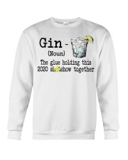 Gin Definition The glue holding this 2020  Crewneck Sweatshirt thumbnail