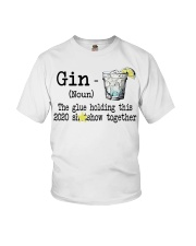 Gin Definition The glue holding this 2020  Youth T-Shirt thumbnail