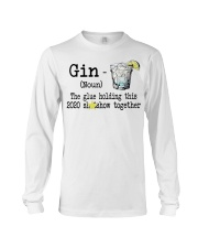 Gin Definition The glue holding this 2020  Long Sleeve Tee thumbnail