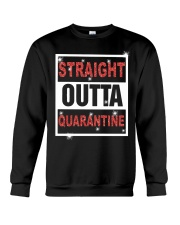 Straight Outta Quarantine shirt Crewneck Sweatshirt thumbnail