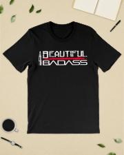 Beautiful Badass shirt Classic T-Shirt lifestyle-mens-crewneck-front-19