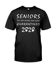 Seniors The one where they were Quarantined 2020 Classic T-Shirt front