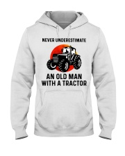 Never underestimate an old man with a Tractor  Hooded Sweatshirt thumbnail