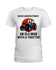 Never underestimate an old man with a Tractor  Ladies T-Shirt thumbnail