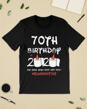 70th birthday 2020 the year when shit got real Classic T-Shirt lifestyle-mens-crewneck-front-19