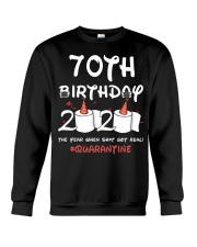 70th birthday 2020 the year when shit got real Crewneck Sweatshirt thumbnail