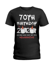 70th birthday 2020 the year when shit got real Ladies T-Shirt thumbnail