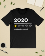 2020 very bad would not recommend shirt Classic T-Shirt lifestyle-mens-crewneck-front-19