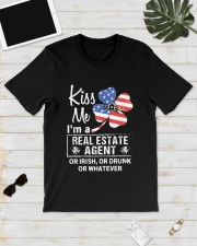 Kiss me I'm a real estate agent or Irish or drunk  Classic T-Shirt lifestyle-mens-crewneck-front-17