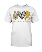 Peace love bigfoot shirt Classic T-Shirt front