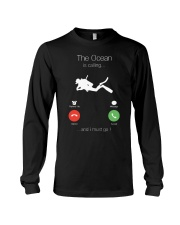 The Ocean is calling and I must go shirt Long Sleeve Tee thumbnail