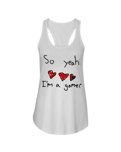 So yeah I'm a gamer shirt