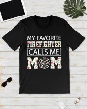 My favorite firefighter calls me mom shirt Classic T-Shirt lifestyle-mens-crewneck-front-17