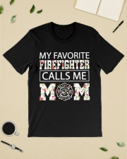 My favorite firefighter calls me mom shirt Classic T-Shirt lifestyle-mens-crewneck-front-19