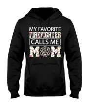 My favorite firefighter calls me mom shirt Hooded Sweatshirt thumbnail