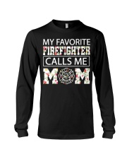 My favorite firefighter calls me mom shirt Long Sleeve Tee thumbnail