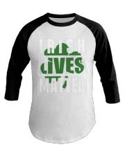 Irish Lives Matter shirt Baseball Tee thumbnail