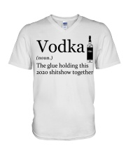 Vodka The Glue Holding This 2020 Shitshow To V-Neck T-Shirt tile