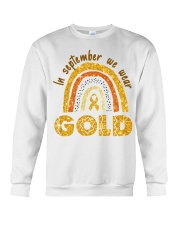 Childhood Cancer In September We wear gold shirt Crewneck Sweatshirt thumbnail